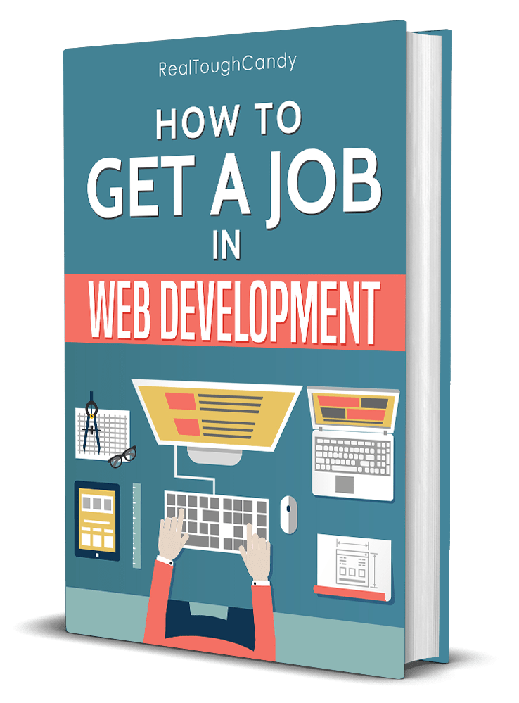 How To Get a Job in web Development by RealToughCandy