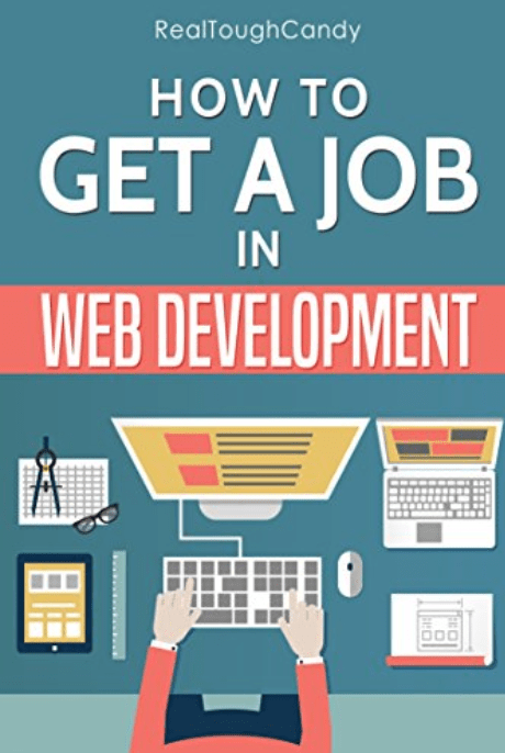 how to get a job in web development book by realtoughcandy