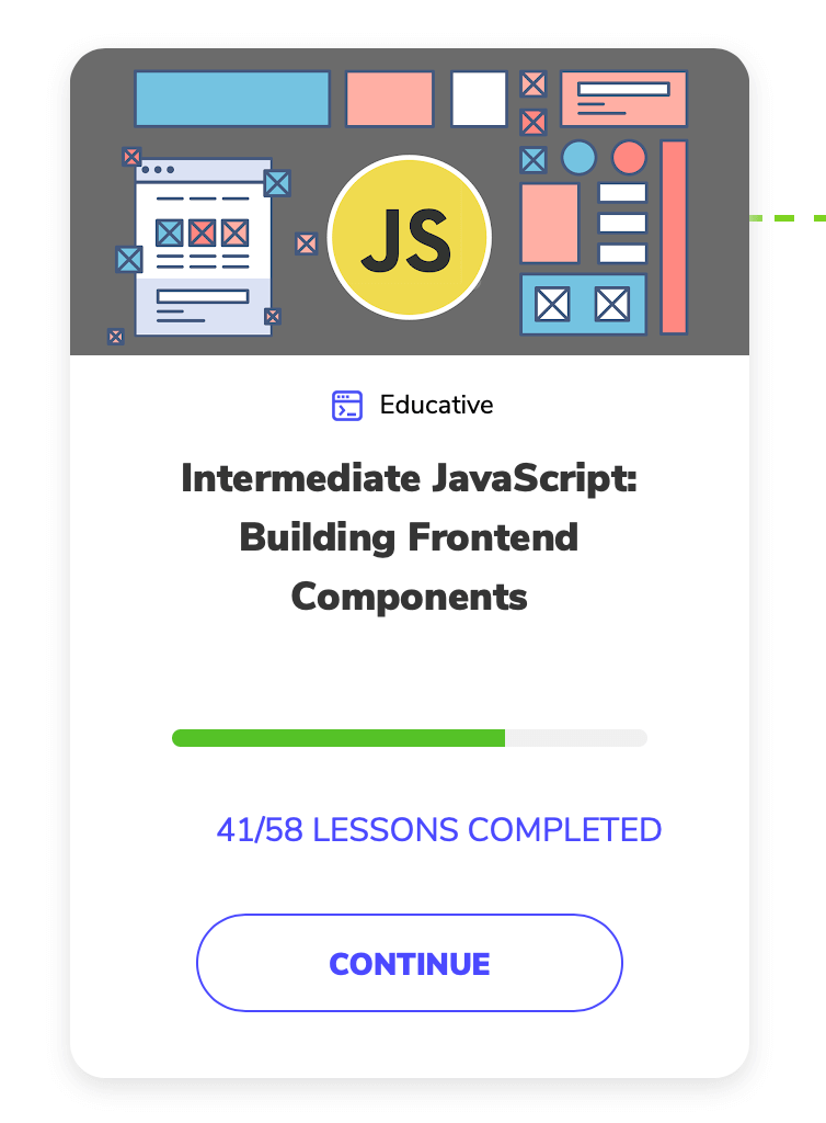 Screenshot of Intermediate JavaScript Building Frontend components course from Front End Developer course on educative
