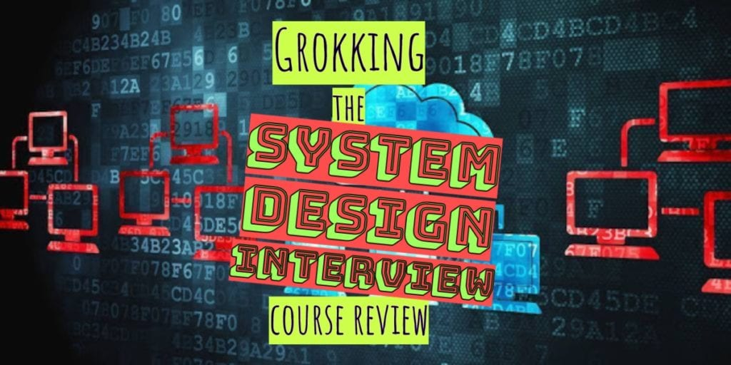 grokking the system design interview thumbnail with computers in background