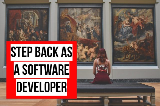 take a step back How to create a software application