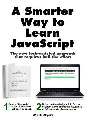 cover of book A Smarter Way to Learn Javascript by Mark Myers