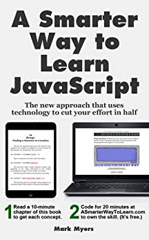 This is the book cover of A Smarter Way to Learn JavaScript by Mark Myers.
