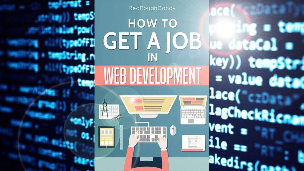 hands on keyboard with code snippets in background as part of how to get a job in web development book cover