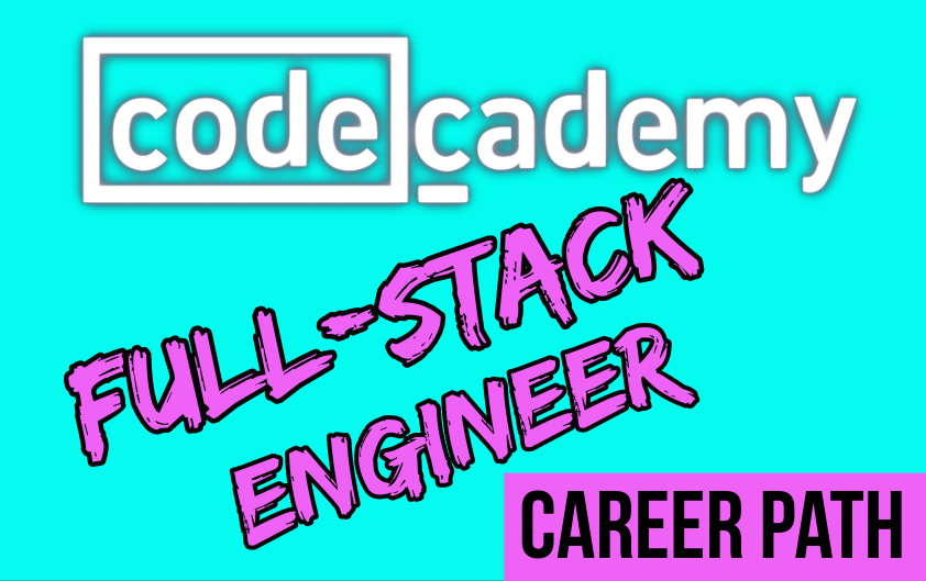 Codecademy Full-Stack Engineer Career Path in pink, black, and white with blue background