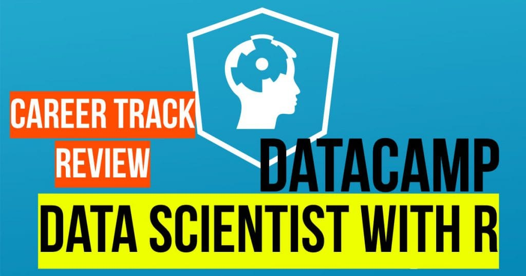DataCamp career track review Data Scientist with R text on blue background