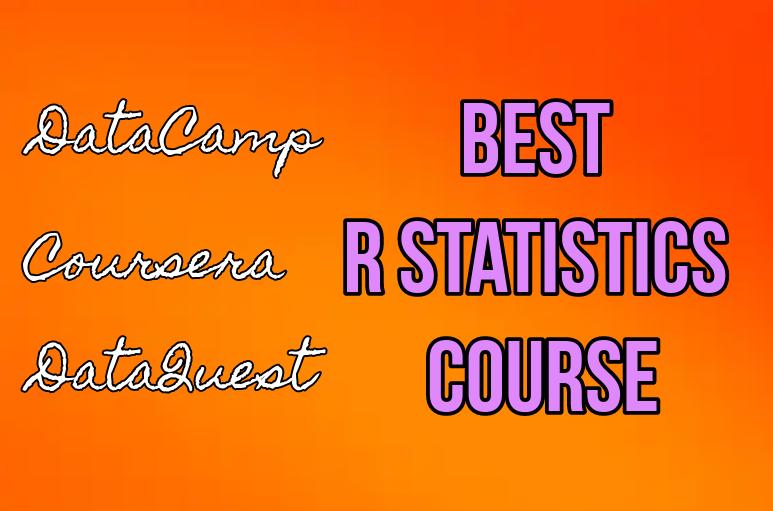Best r statistics course datacamp coursera dataquest with orange background