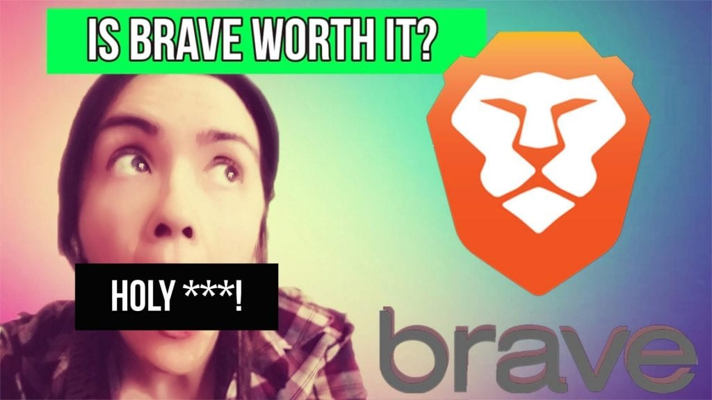 brave browser lion with woman and text that says is brave browser worth it brave review