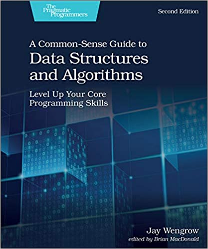 A Common-Sense Guid to Data Structures and Algorithms book cover for best algorithms books list