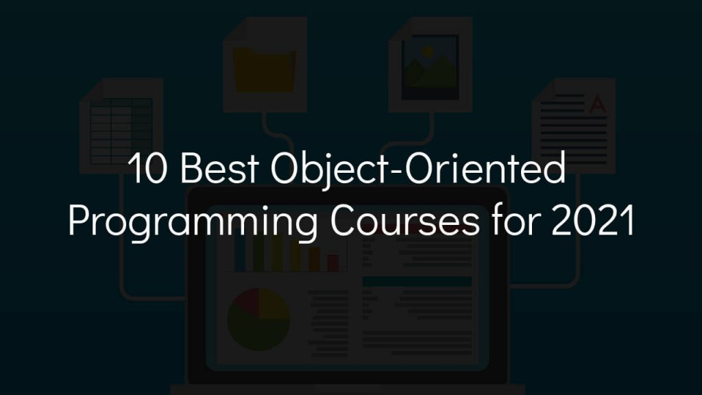 10 best object-oriented programming courses for 2021 with computer with branches of files in background