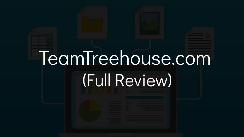 computer graphic in background with text that says teamtreehouse dot come full review