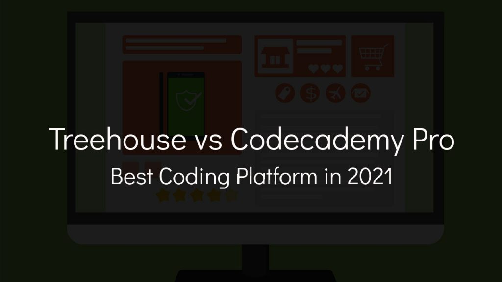 treehouse vs codecademy pro best coding platform in 2021