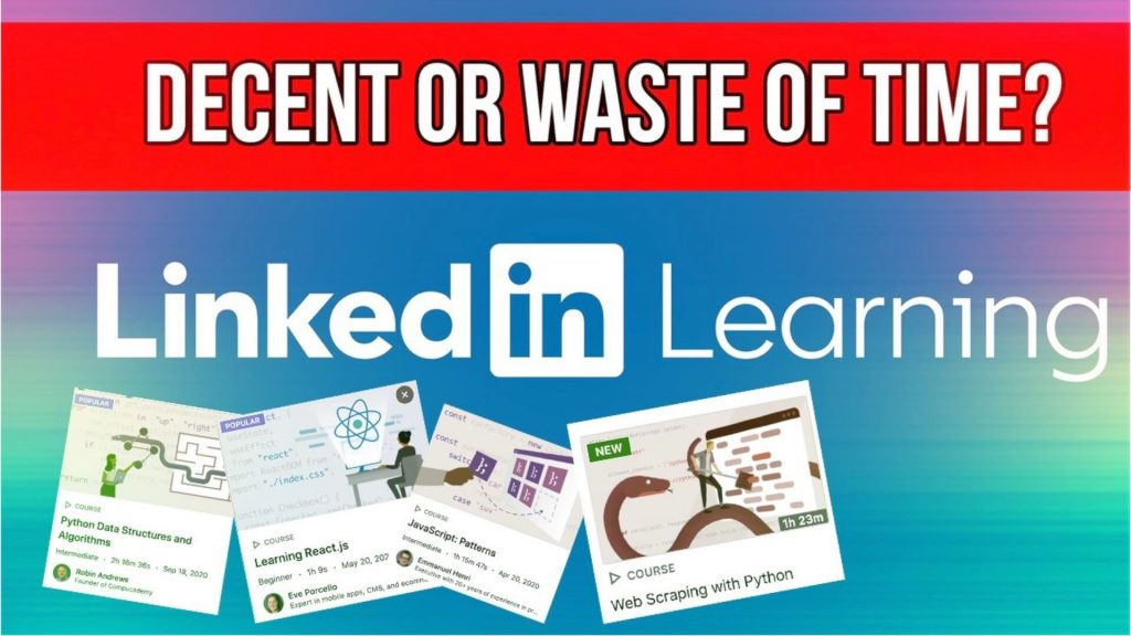 LinkedIn Learning review with graphics of various courses and text that says decent or waste of time