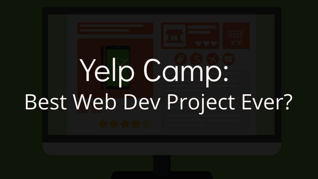 yelp camp best web development project ever