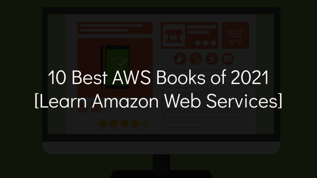 10 best aws books of 2021 with faded black background