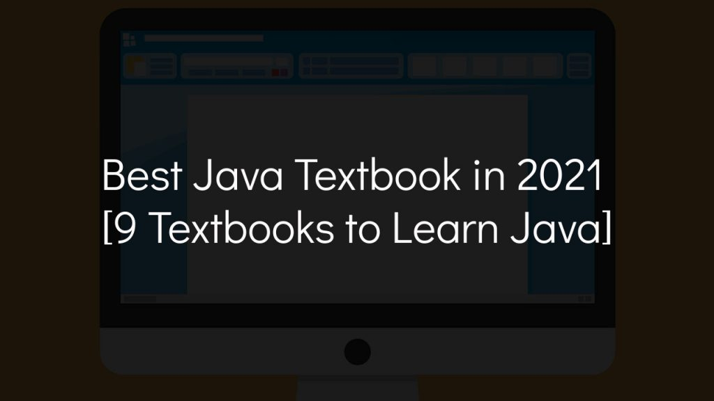 best java textbook in 2021 with faded black background