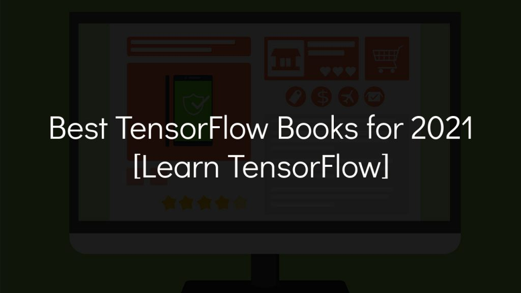 best tensorflow books for 2021 with faded black background