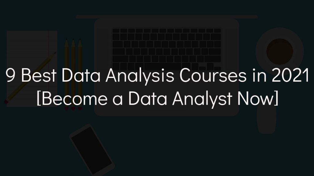 best data analysis courses with faded black background