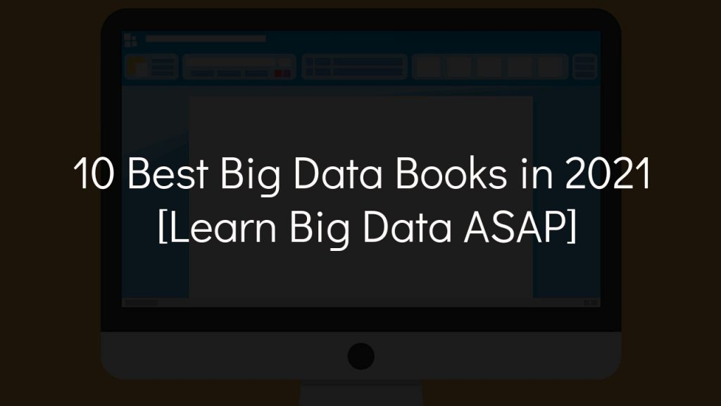 10 best big data books in 2021 with faded black background