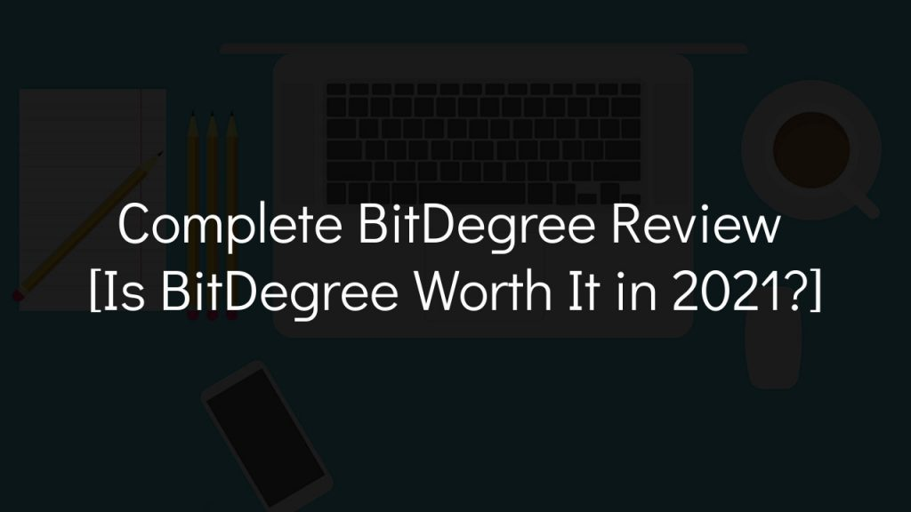complete bitdegree review with faded black background