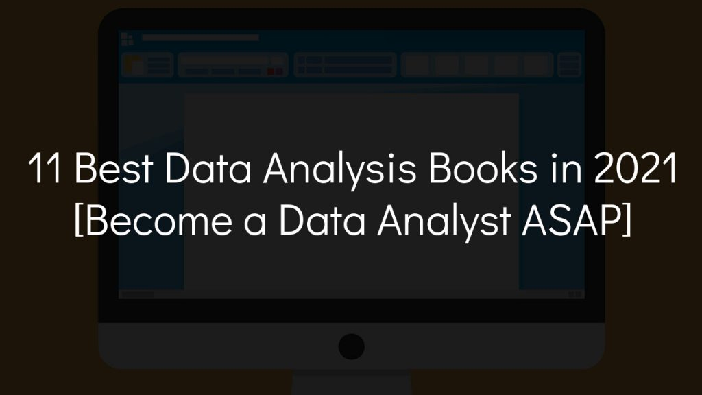 11 best data analysis books in 2021 with faded black background