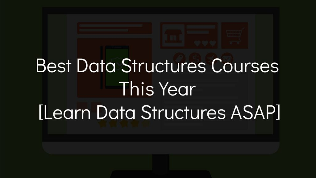 best data structures courses this year with faded black background