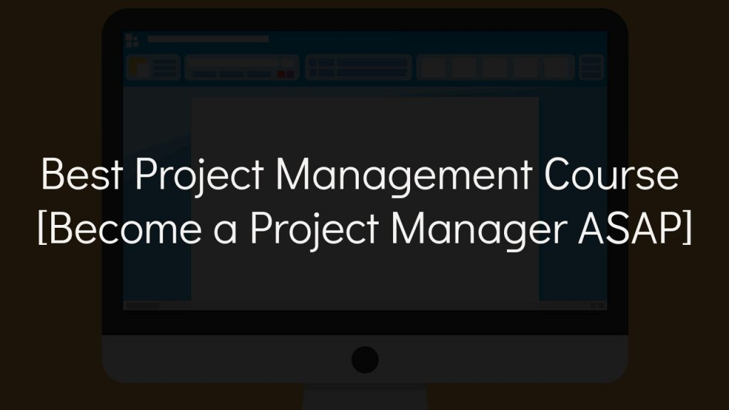 best project management course with faded black background