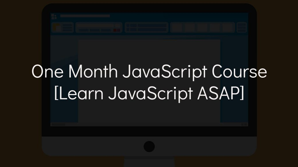 one month javascript course cover with faded black background