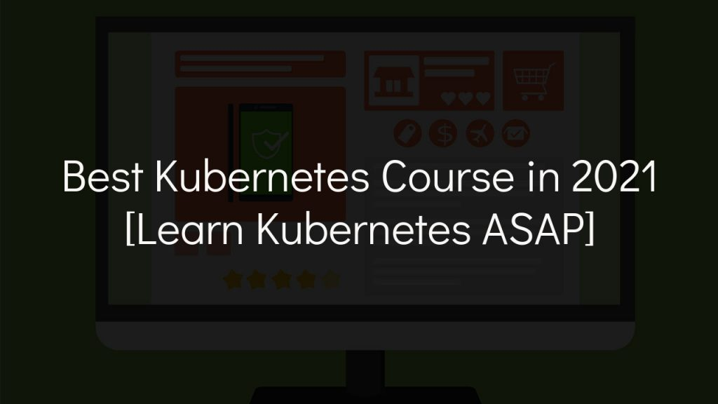 best kubernetes course with faded black background