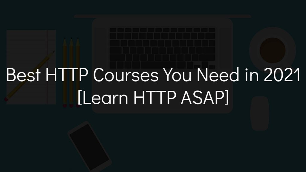 best http courses you need in 2021 with faded black background