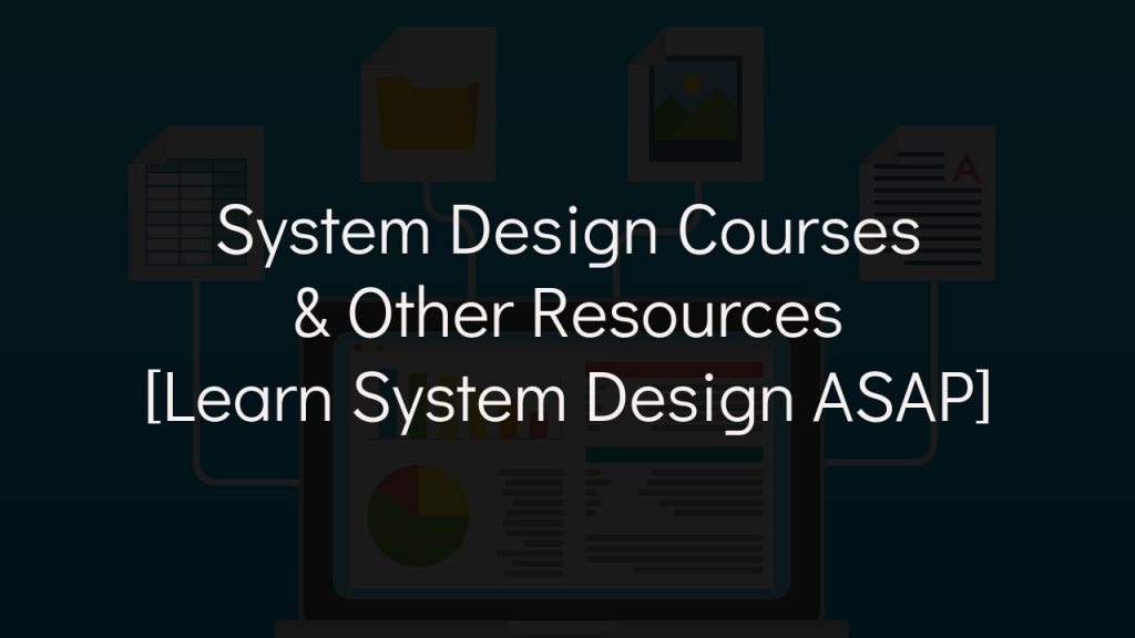 system design courses with faded black background
