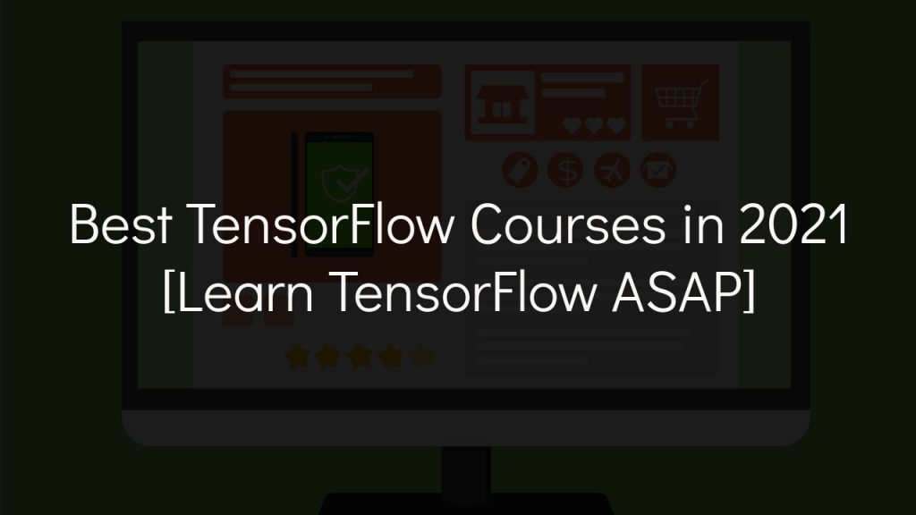 best tensorflow courses in 2021 with faded black background