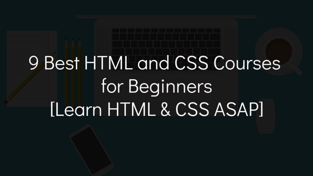 best html and css courses for beginners with faded black background
