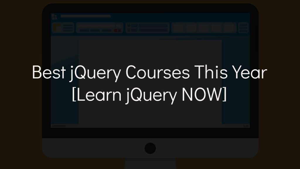 best jquery courses this year [learn jquery now] with faded black background