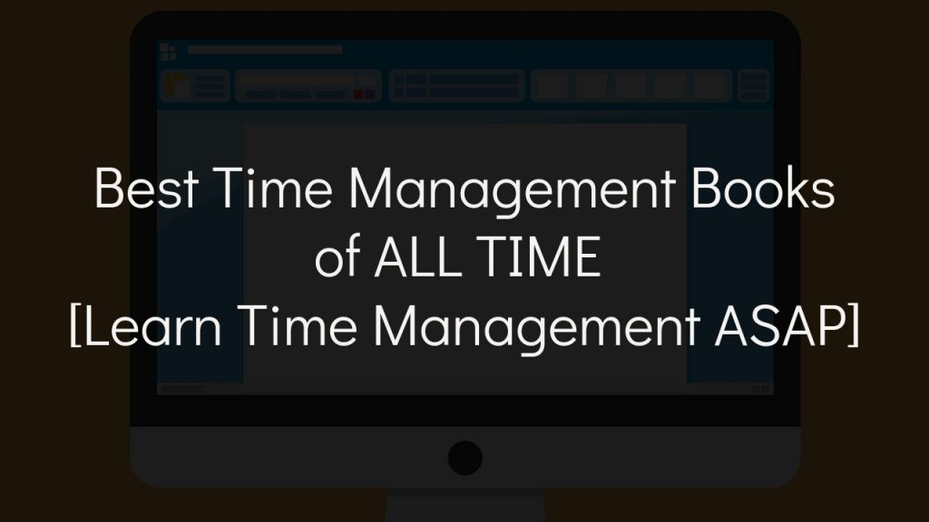 best time management books with faded black background