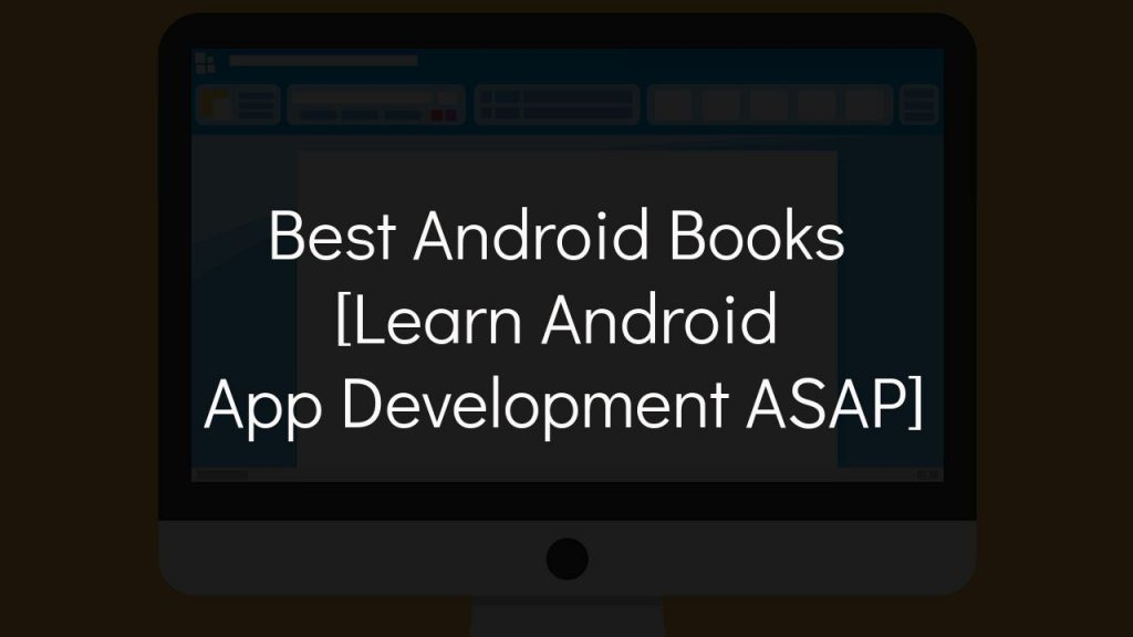 best android books [learn android app development asap]