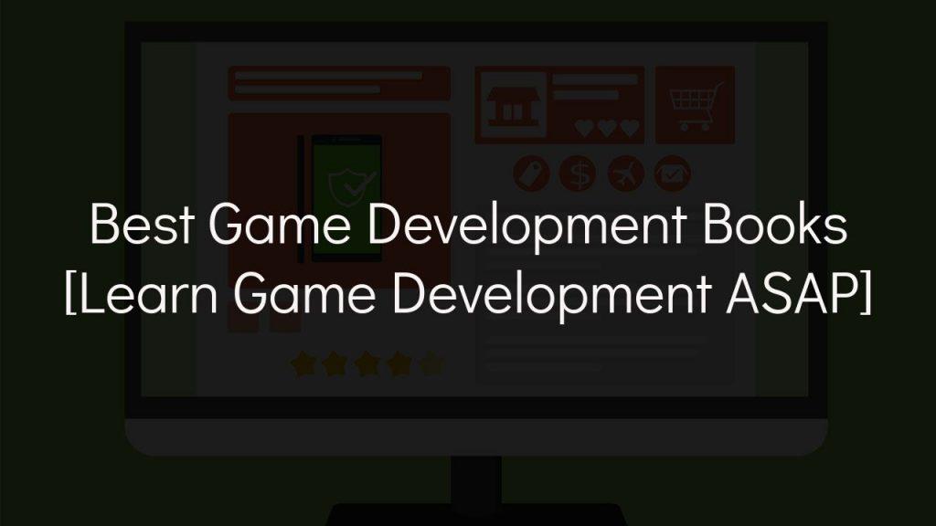 best game development books [learn game development asap]