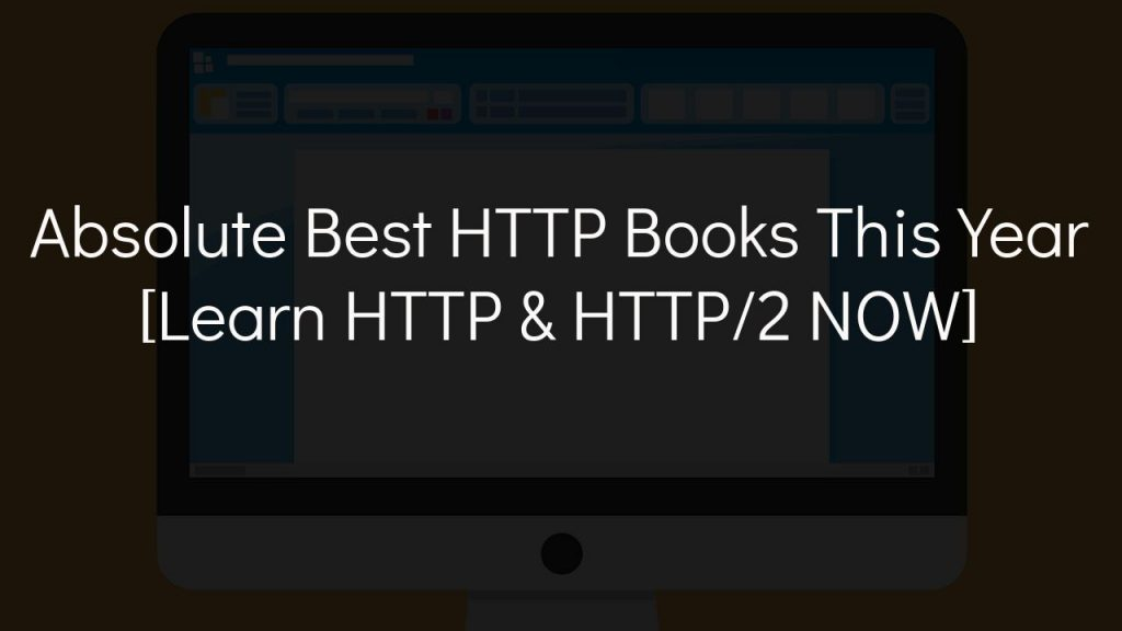 absolute best http books this year [learn http & http/2 now]