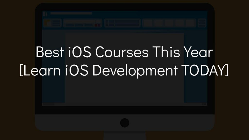 best ios courses this year - learn ios development today