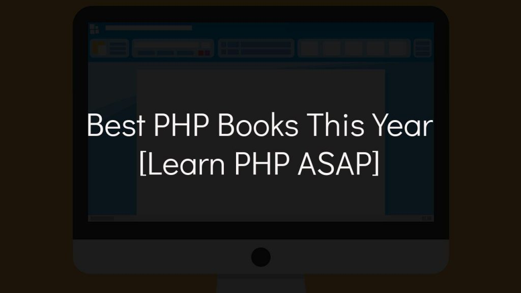 best PHP books this year [learn php asap]