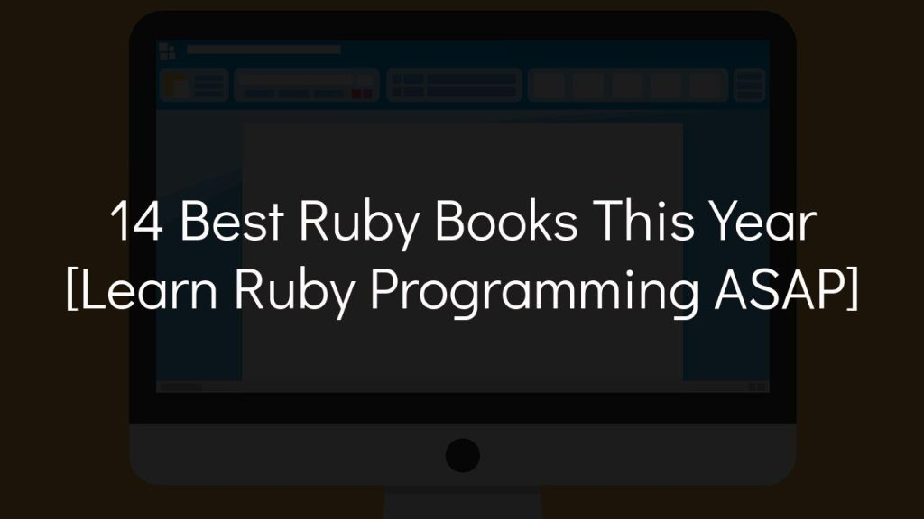 14 best ruby books this year [learn ruby programming asap]